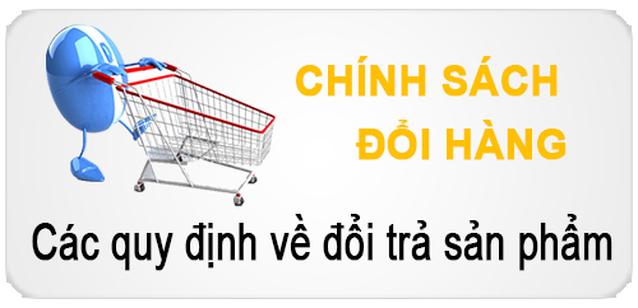 Chinh sach doi tra(1) Chính sách đổi trả hàng